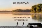 """Dochodowy ośrodek wypoczynkowy """"Leśna Ryba"""" nad jeziorem - lubelskie"""