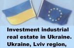 Inwestycyjne nieruchomosci przemyslowe w Ukrainie.  Jaworow, obwod lwowski, Ukraina.